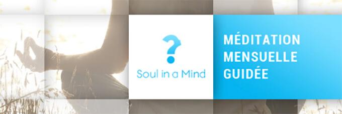 Méditationn MensuelleGratuite