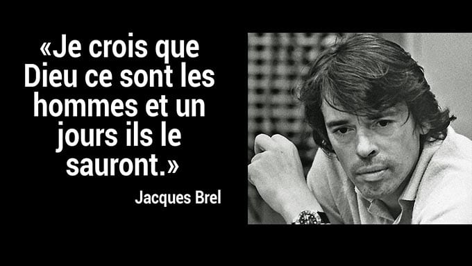Jacques brel citation