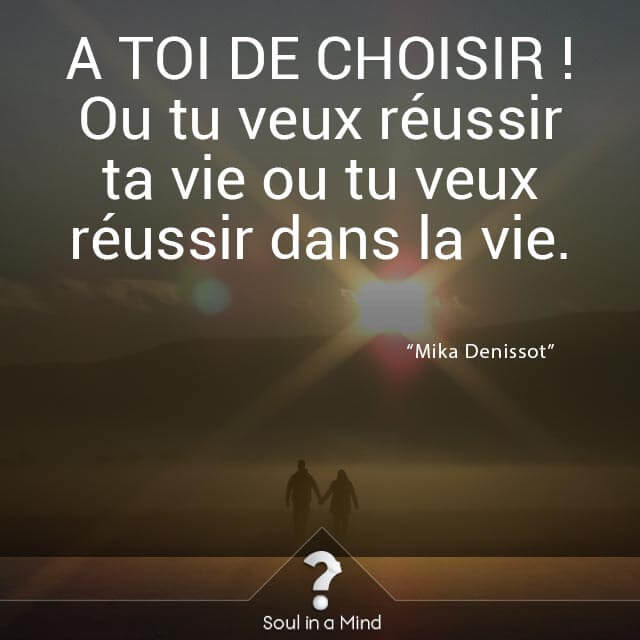Citation Reussir ta vie
