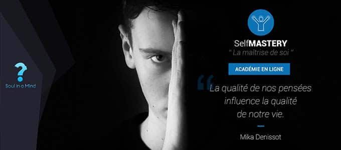 Formation en ligne de developpement personnel Self mastery la maitrise de soi Mika denissot